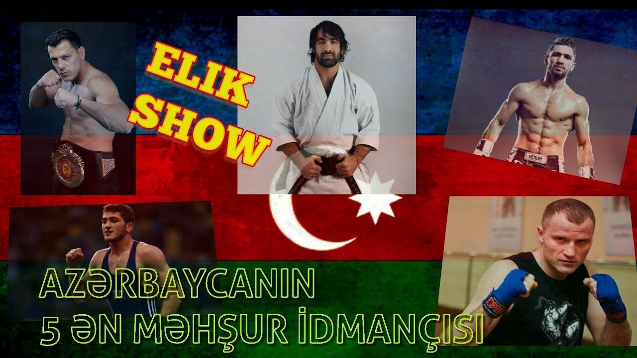 Azərbaycanı dünyada tanıdan 5 ən məşhur idmançı - VİDEO