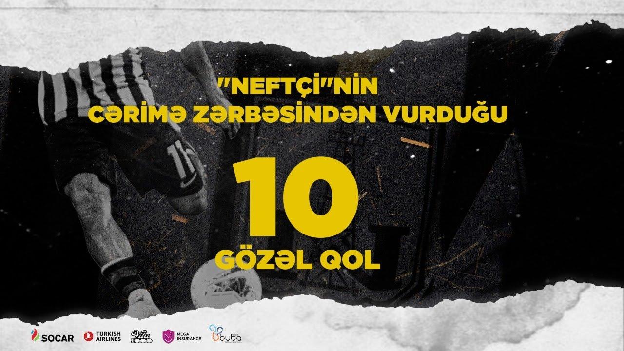 """""""Neftçi""""nin cərimə zərbəsindən vurduğu 10 gözəl qol - VİDEO"""