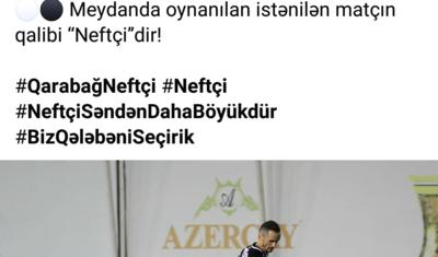"""""""Netfçi"""" """"Qarabağ""""a söz atdı, cavabı nə oldu? -"""