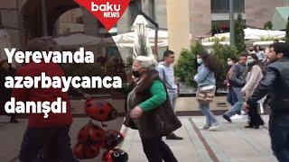 Ermənistanda azərbaycanca danışdılar - VİDEO