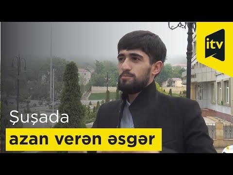 """Şuşada ilk dəfə azan verən əsgər: """"Ölsəm şəhadətimdir, qalsam zəfərim!"""": VİDEO"""