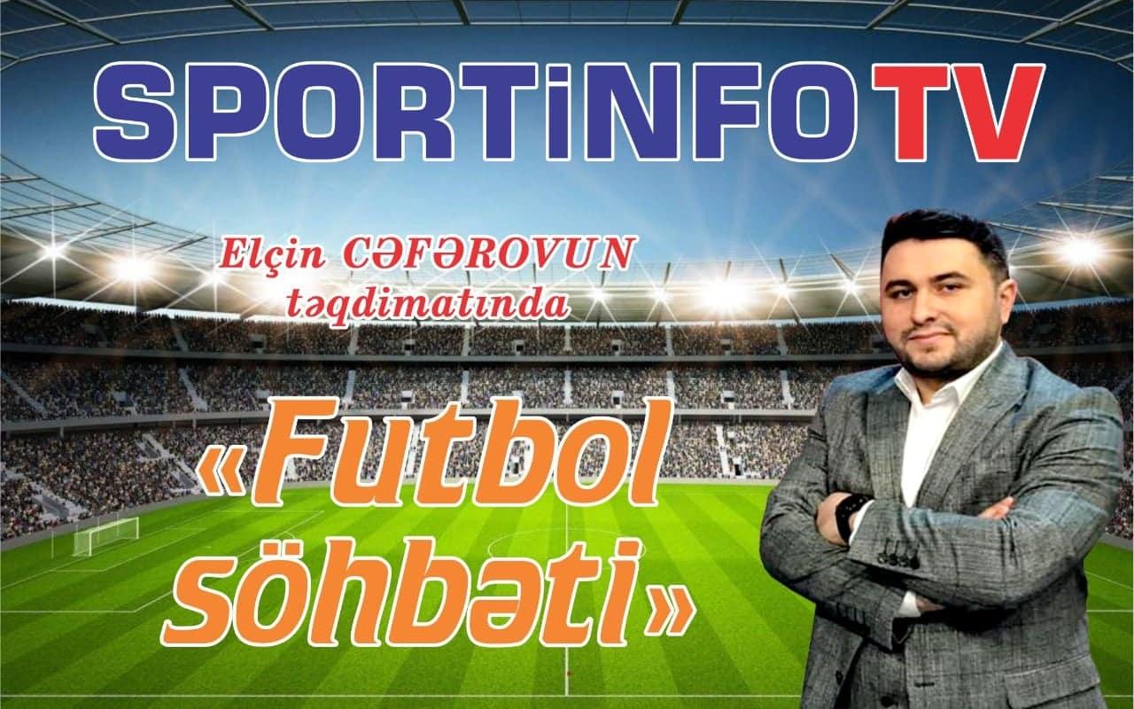 """""""Sportinfo TV"""" gündən-günə böyüyür - """"Youtube"""" kanalına abunə olun!"""